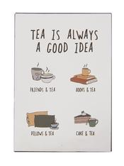Kyltti, Tea is always good idea